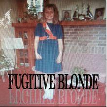 Fugitive Blonde Itunes Pic